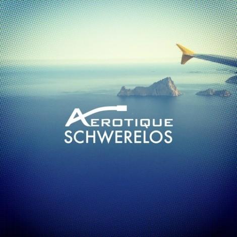 Aérotique – EP Schwerelos