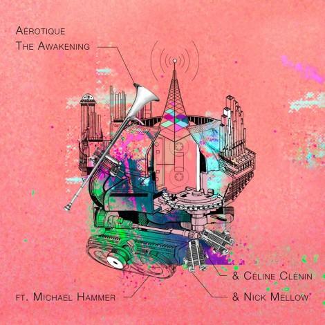 Aérotique – The Awakening