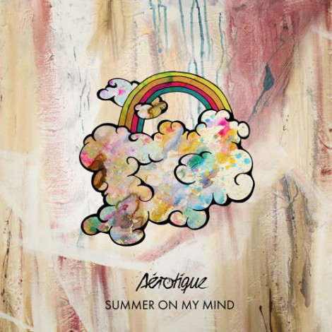 Aérotique – Summer On My Mind